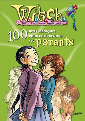 9782012246249: Witch : 100 Idées magiques pour comprendre ses parents