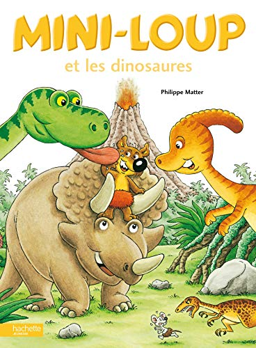9782012247109: Mini-Loup Et Les Dinosaures (English and French Edition)