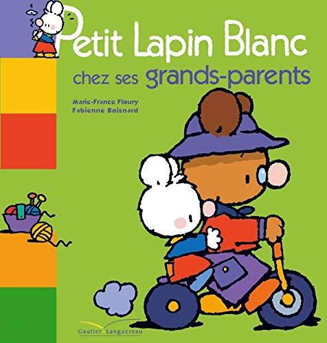 9782012247215: Petit Lapin Blanc chez ses grands-parents