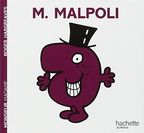 9782012248137: Monsieur Malpoli