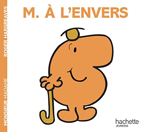 9782012248540: Monsieur A L'Envers (Monsieur Madame) (English and French Edition)