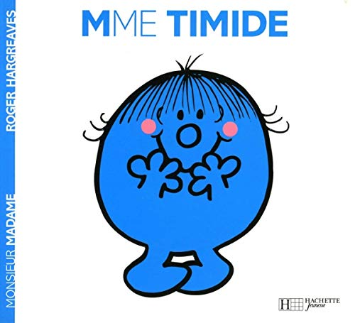 9782012248694: Madame Timide (Monsieur Madame) (English and French Edition)