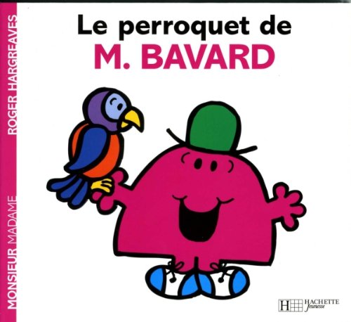 9782012248861: Le perroquet de M. Bavard