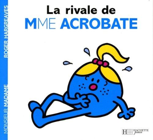 9782012249035: La rivale de Madame Acrobate