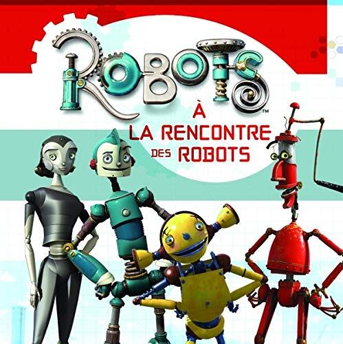 9782012249929: Robots : A la rencontre des robots