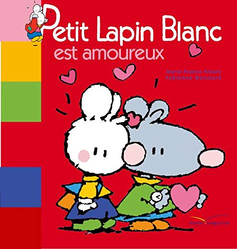 9782012250208: Petit Lapin Blanc est amoureux