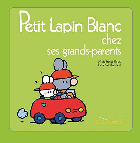 9782012250345: Petit Lapin Blanc chez ses grands-parents