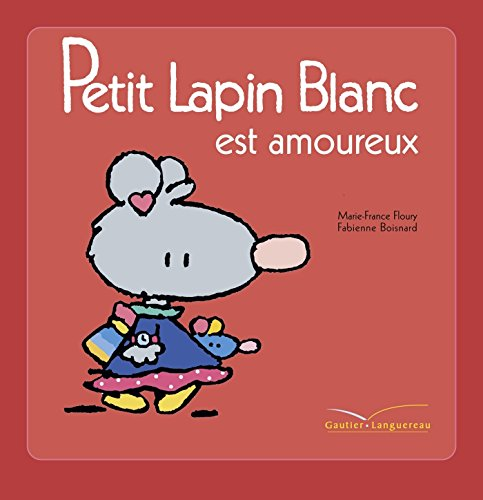 9782012250444: Plb 21 Petit Lapin Blanc Est Amoureux (English and French Edition)