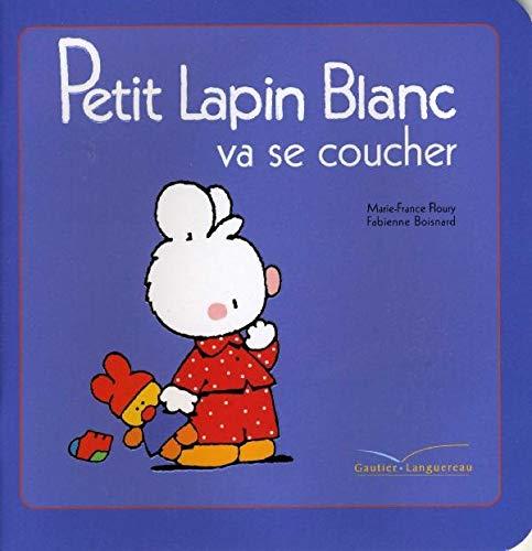 9782012250499: Petit Lapin Blanc va se coucher