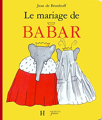 9782012250727: Le Mariage de Babar (English and French Edition)