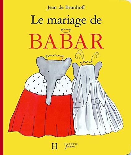 9782012250727: Le Mariage De Babar