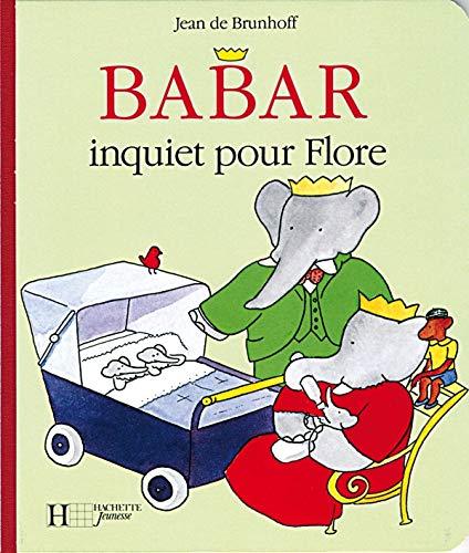 9782012250765: Babar inquiet pour Flore