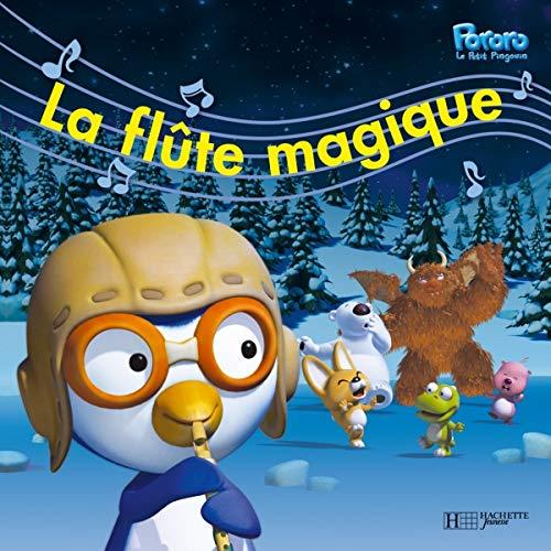 9782012251403: Pororo Le Petit Pingouin : La flûte magique
