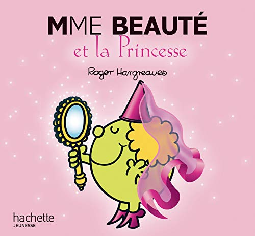 Madame Beaute Et La Princesse (Monsieur Madame): Hargreaves, Roger