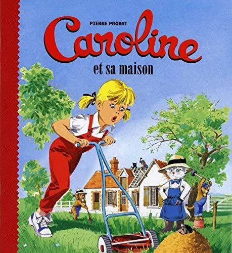 9782012252370: Caroline Et Sa Maison (French Edition)
