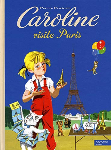 Caroline Visite Paris (French Edition): Pierre Probst