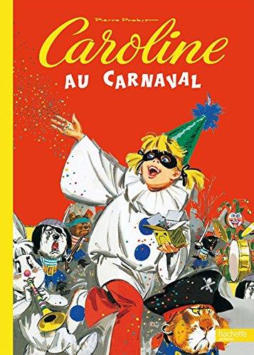Caroline Au Carnaval (French Edition): Pierre Probst