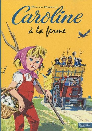 Caroline à la ferme (French Edition): Pierre Probst
