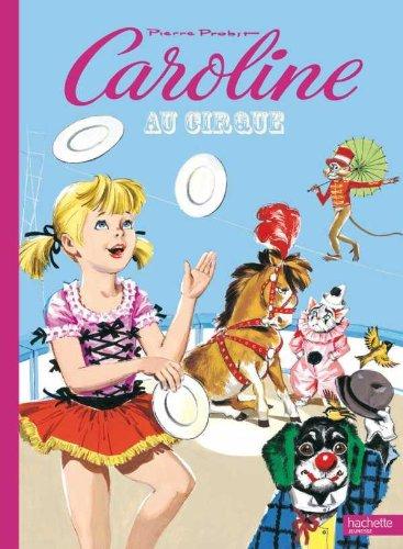 9782012252509: Caroline au cirque