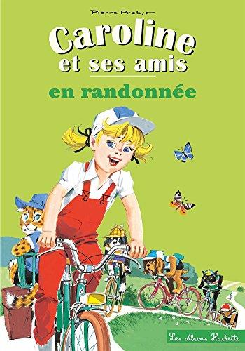 CAROLINE EN RANDONNÉE NO.03: PROBST,PIERRE