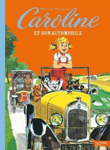 9782012252554: Caroline et son automobile
