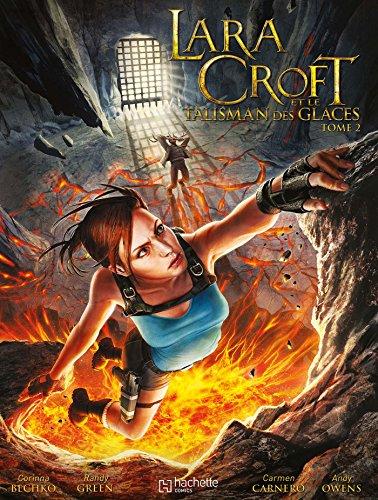 9782012253988: Lara Croft et le talisman des glaces, Tome 2 :
