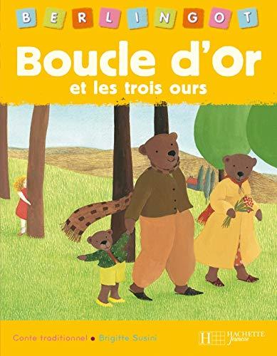 9782012255661: Boucle d'Or et les trois ours