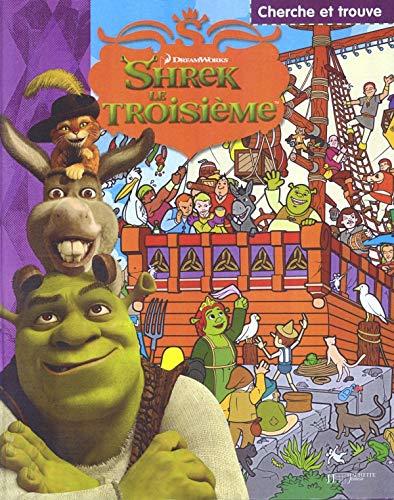 9782012256262: Shrek le Troisième : Cherche et trouve