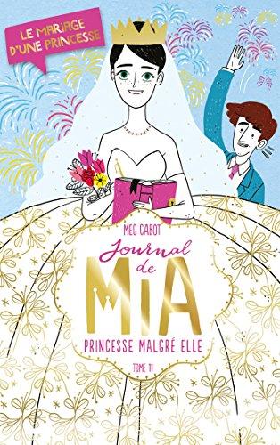 9782012256576: Journal de Mia - Tome 11 - Le mariage d'une princesse
