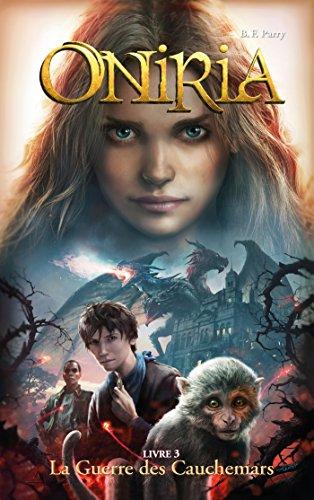 9782012256682: Oniria - Tome 3 - La Guerre des Cauchemars, co-édition Hachette/Hildegarde