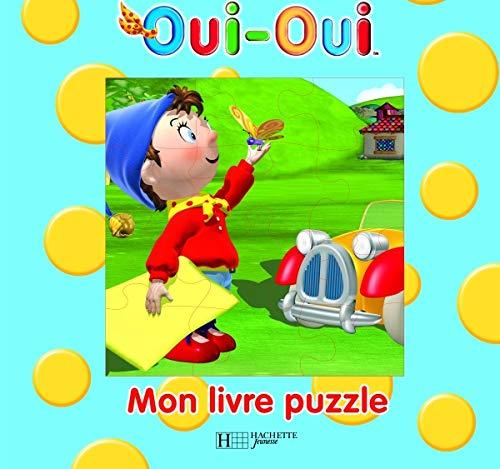 9782012257269: Mon livre puzzle (Oui-Oui)