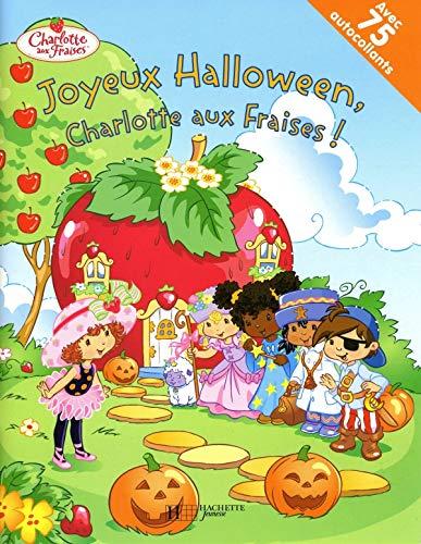 9782012258600: Joyeux Halloween, Charlotte aux Fraises !