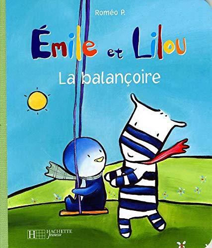 9782012259829: Emile et Lilou : La balan�oire