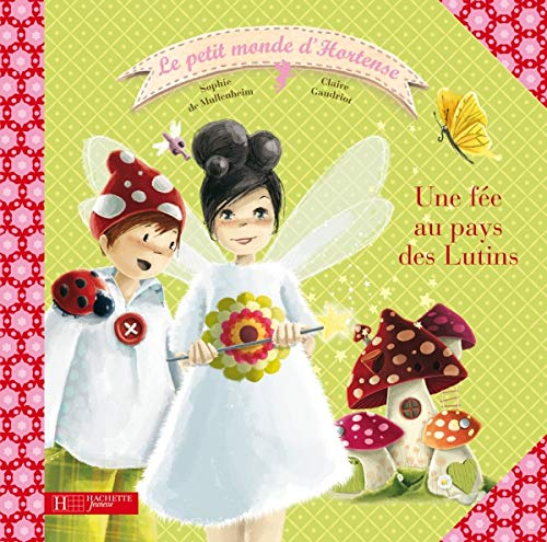 9782012259904: Hortense Au Pays Des Lutins (Hortense Petite Fee) (English and French Edition)