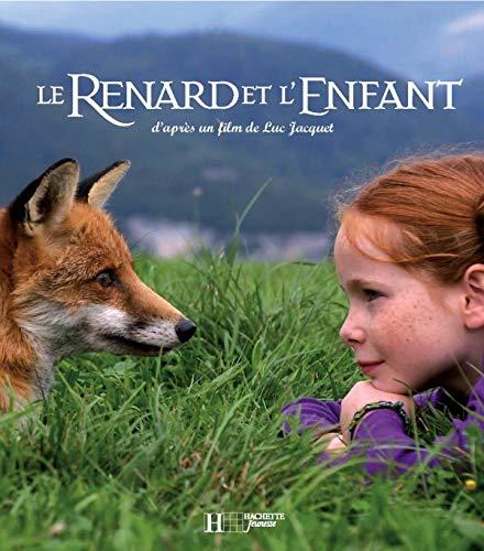 9782012260429: Le Renard et l'Enfant