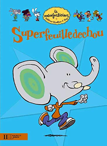 9782012261150: Superfeuilledechou (Les Minijusticiers) (English and French Edition)
