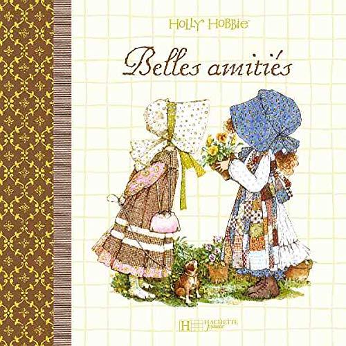 9782012261440: Belles amitiés (Holly Hobbie)