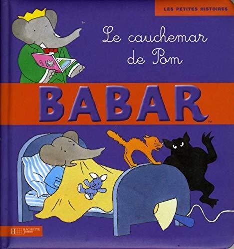9782012261655: POM a Fait Un Cauchemar - Titre 10 (Babar) (French Edition)