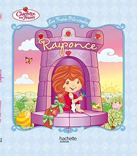 9782012261785: Les Fraisi-Princesses : Raiponce