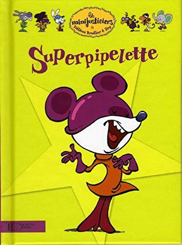 9782012262713: Superpipelette