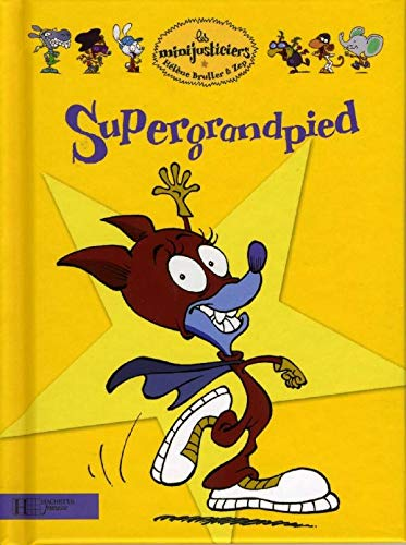 9782012262737: Supergrandpied (French Edition)