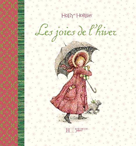 9782012262768: Holly Hobbie Les Joies De L'hiver (Holly Hobbie)