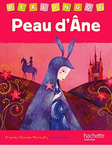 9782012263086: Peau D'Ane (Berlingot) (English and French Edition)