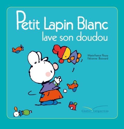9782012263154: Petit Lapin Blanc lave son doudou