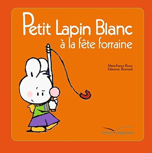 9782012263314: Petit Lapin Blanc a la Fete Foraine - TV (French Edition)