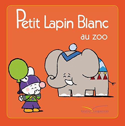 9782012263406: Petit Lapin Blanc: Petit Lapin Blanc Au Zoo (French Edition)