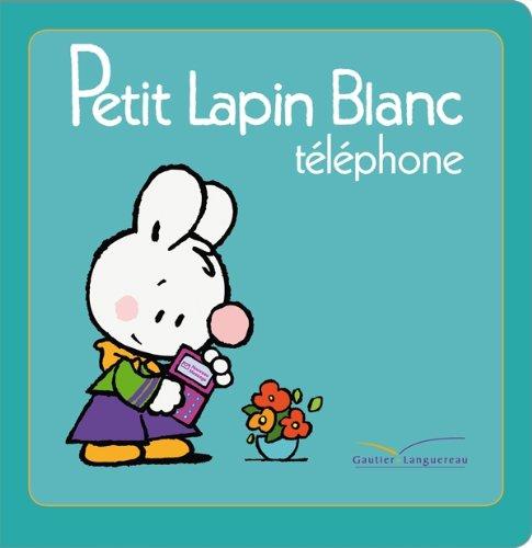 9782012263499: Petit Lapin Blanc téléphone - Titre TV