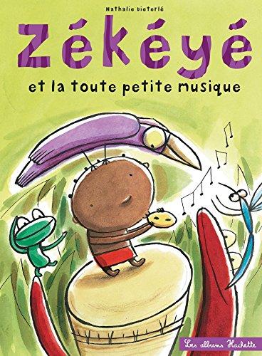 9782012264649: Zekeye Et La Toute Petite Musique (French Edition)