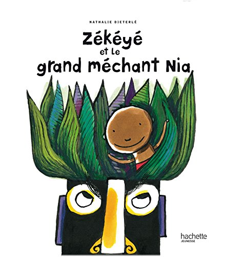 9782012264663: Zékéyé et le grand méchant Nia