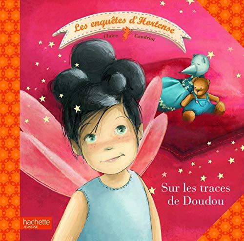 9782012265103: Les enqu�tes d'Hortense : Sur les traces de Doudou